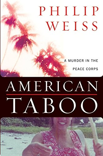 American Taboo By Philip Weiss