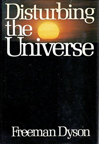 Disturbing the Universe von Freeman J. Dyson