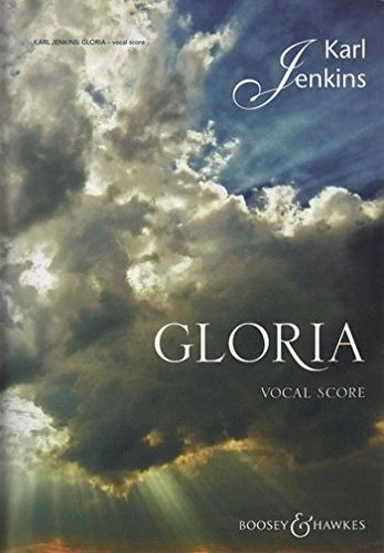 SCHOTT JENKINS KARL - GLORIA - SOLO, MIXED CHOIR AND ORCHESTRA Classical sheets Choral and vocal ensembles