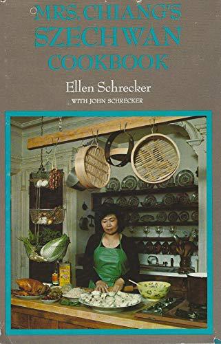 Mrs. Chiang's Szechwan Cookbook By Ellen Schrecker