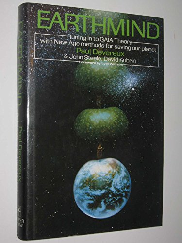 Earthmind: A Modern Adventure in Ancient Wisdom