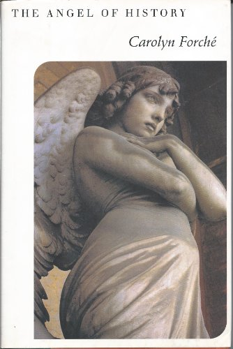 The Angel of History By Carolyn Forche
