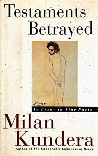 Testaments Betrayed By Milan Kundera