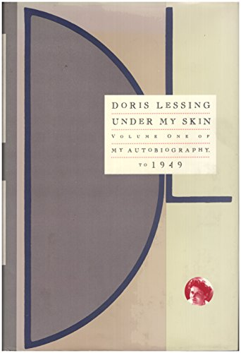 Under My Skin By Doris May Lessing