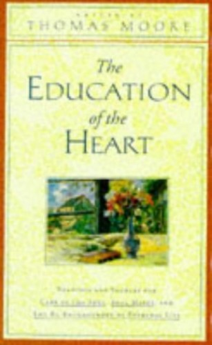 Education of the Heart By Thomas Moore