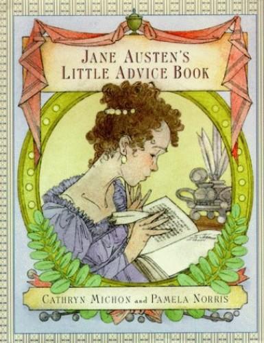 Jane Austen's Little Advice Book By Jane Austen