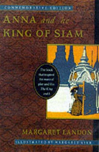 Anna and the King of Siam von Margaret Landon
