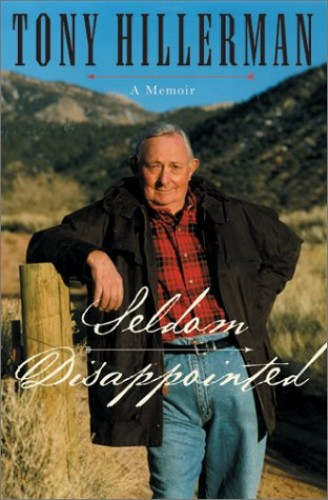Seldom Disappointed By Tony Hillerman