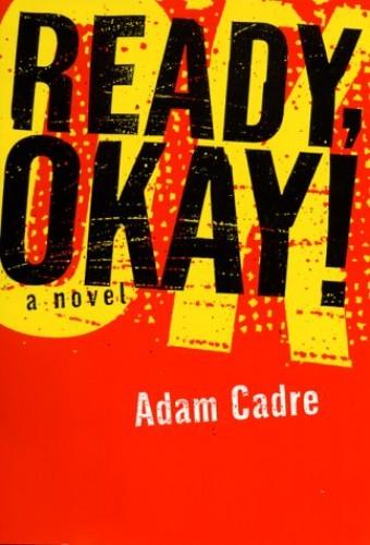 Ready, Okay! By Adam Cadre