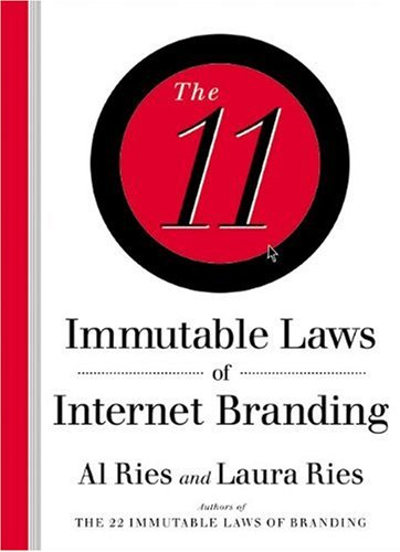 11 Immutable Laws of Internet Branding By Al Ries
