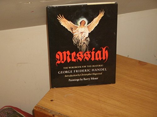 Messiah: The Wordbook for the Oratorio By Handel, George Frederic