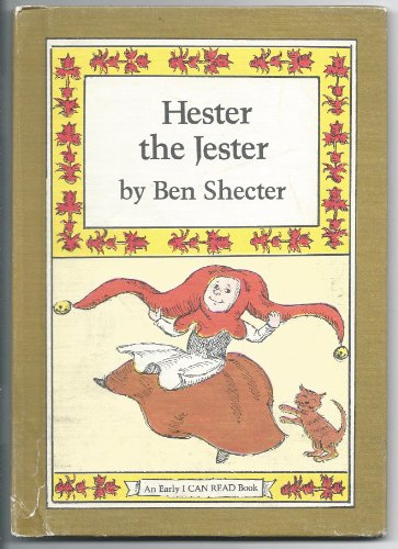 Hester the Jester By Ben Shecter
