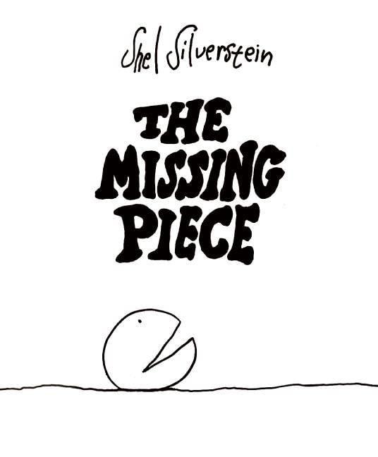 The Missing Piece von Shel Silverstein