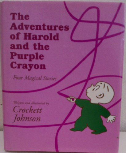 The Adventures of Harold and the Purple Crayon (Omnibus) By Crockett Johnson