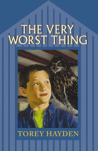 The Very Worst Thing By Torey Hayden