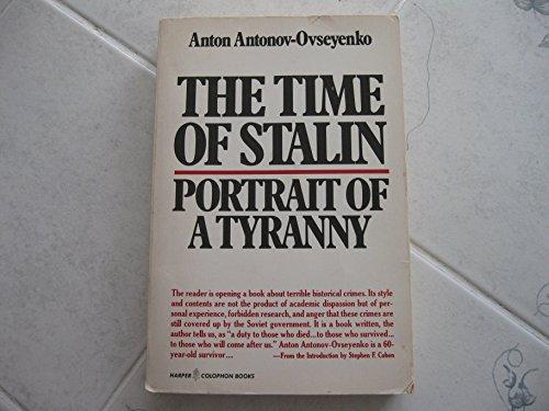 The Time of Stalin By A.Antonou- Ouseyenko