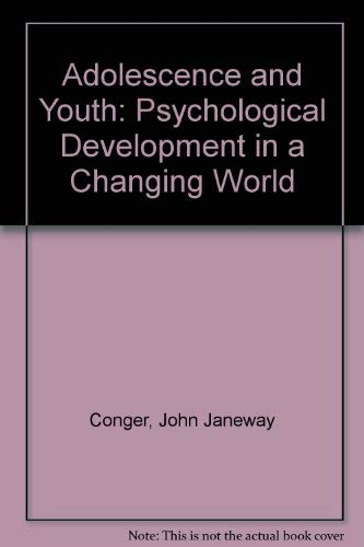 Adolescence and Youth By John Janeway Conger