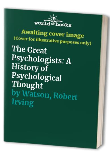 The Great Psychologists By Rand B. Evans