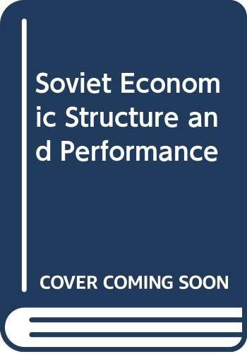 Soviet Economic Structure and Performance By Paul R. Gregory