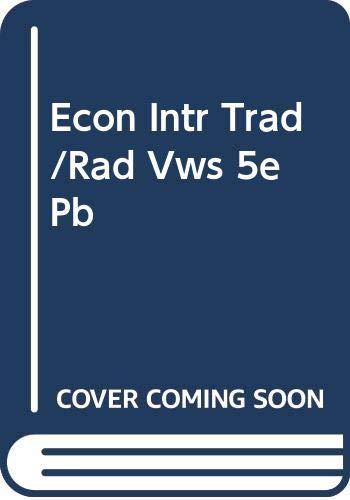 Econ Intr Trad/Rad Vws 5e Pb By E K Hunt
