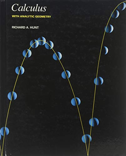 Calculus with Analytic Geometry By Richard A. Hunt