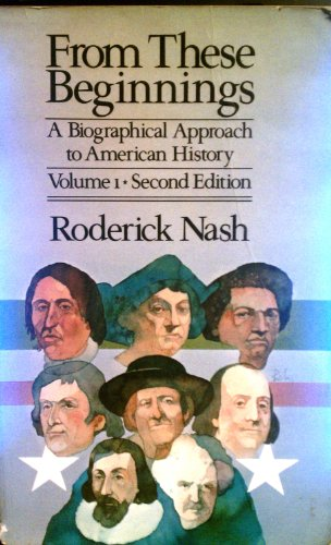 From These Beginnings By Professor Roderick Nash