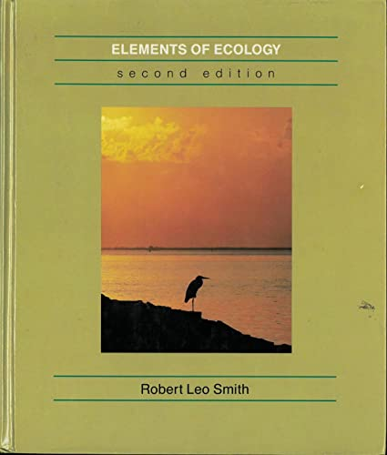 Elements of Ecology By Robert Leo Smith