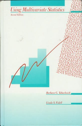 Using Multivariate Statistics By Barbara G. Tabachnick