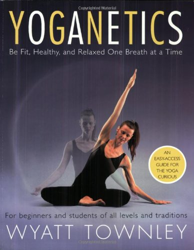 Yoganetics By Wyatt Townley