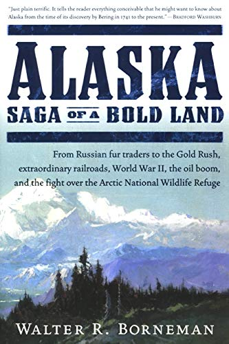 Alaska By Walter Borneman