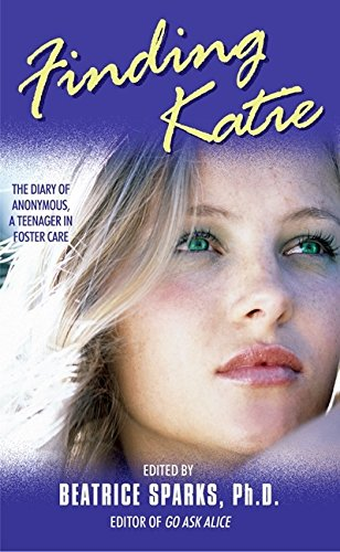 Finding Katie By Edited by Beatrice Sparks