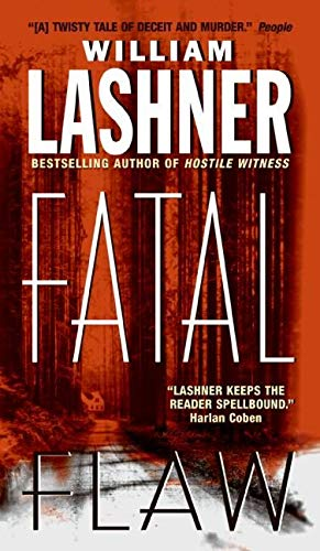 Fatal Flaw (Victor Carl Series) By William Lashner