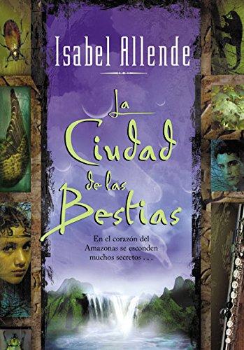 Ciudad De Las Bestias,La By Isabel Allende