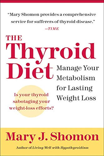 The Thyroid Diet By Mary J Shomon