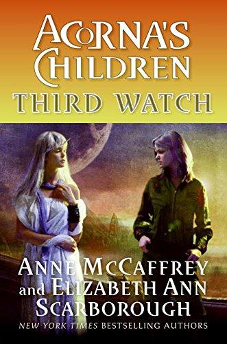 Third Watch By Anne McCaffrey