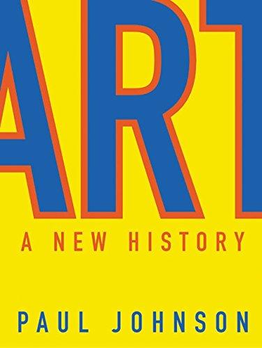 Art a New History By Paul Johnson