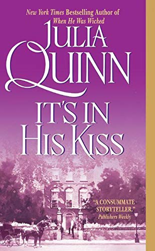 Its in His Kiss By Julia Quinn