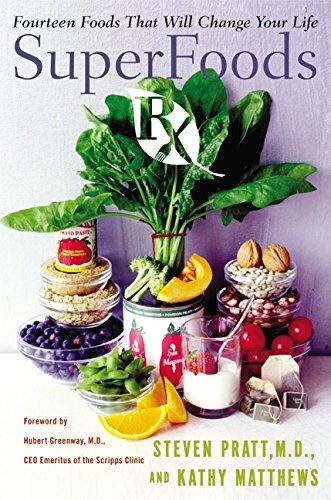 SuperFoods Rx By Steven G. Pratt, M.D.