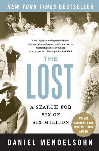 Lost, The: A Search for Six of Six Million By Daniel Mendelsohn