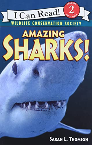 Amazing Sharks By Sarah L. Thomson