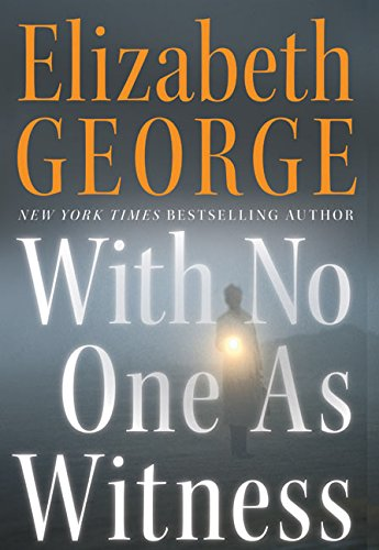 With No-one as Witness By Elizabeth George