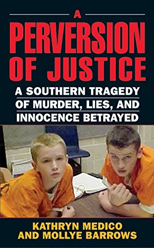 A Perversion of Justice By Kathryn Medico