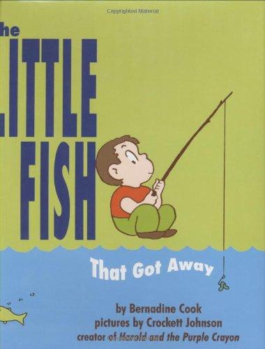 The Little Fish That Got Away By Bernadine Cook