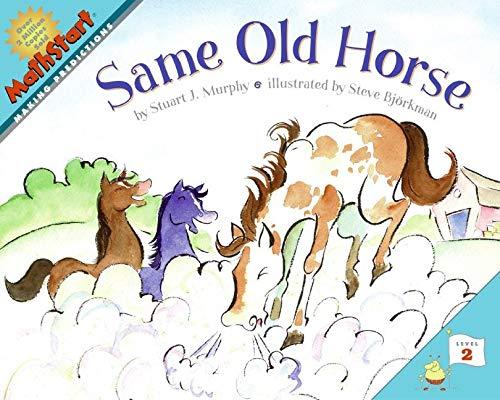 Same Old Horse By Stuart J. Murphy