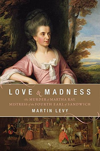 Love and Madness By Martin Levy