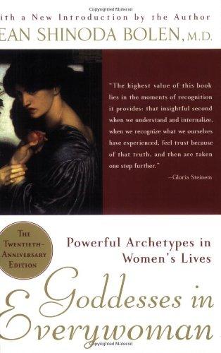 Goddesses in Everywoman By Jean Shinoda Bolen, M.D.
