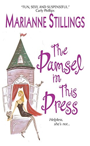 The Damsel in This Dress By Marianne Stillings