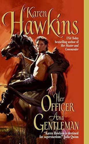 Her Officer And Gentleman By Karen Hawkins