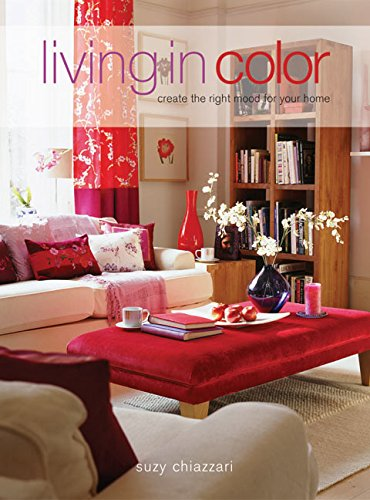 Living In Color By Suzy Chiazzari