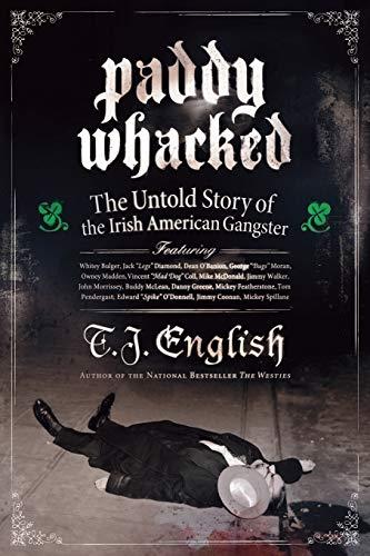 Paddy Whacked von T. J. English